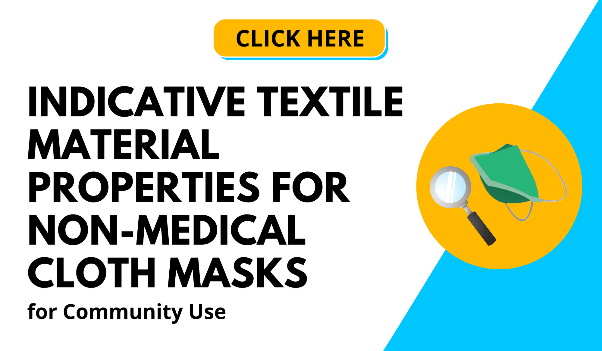 Indicative Textile Material Properties for Non-medical Cloth Masks for Community Use